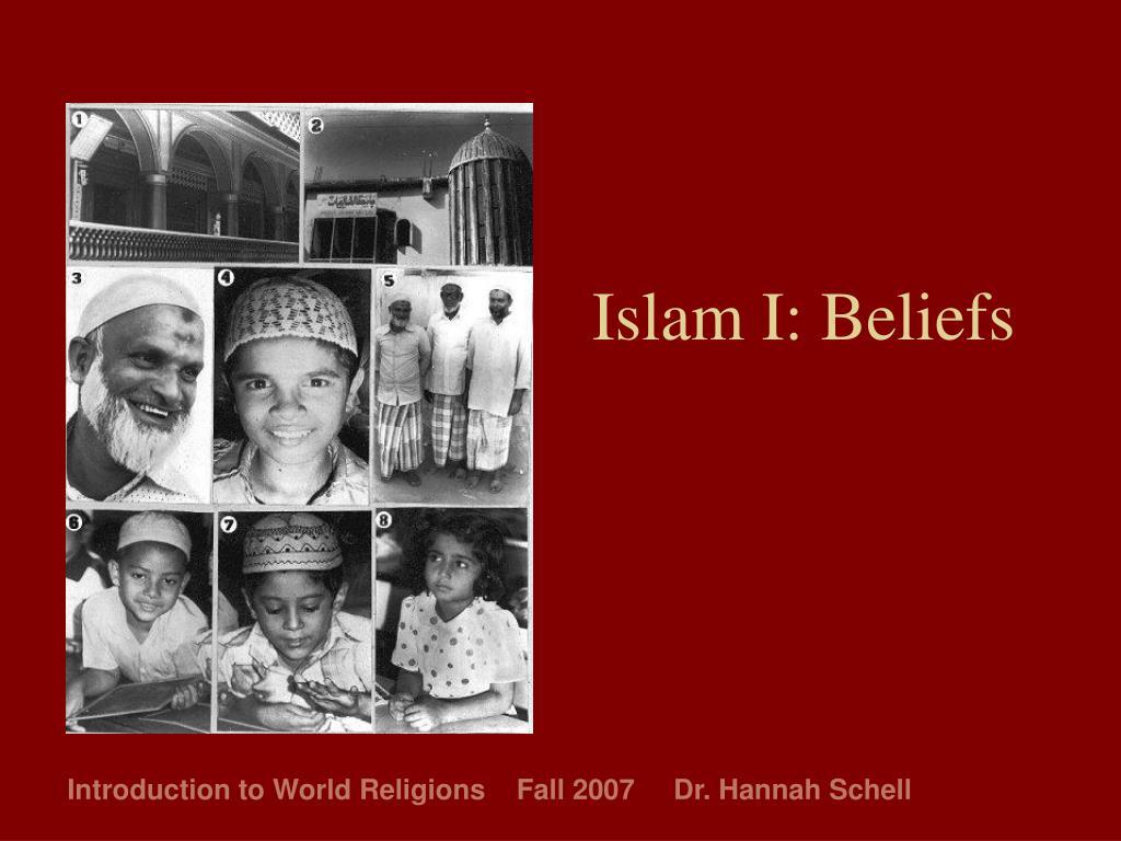 Islam I: Beliefs