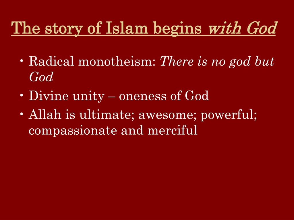 The story of Islam begins
