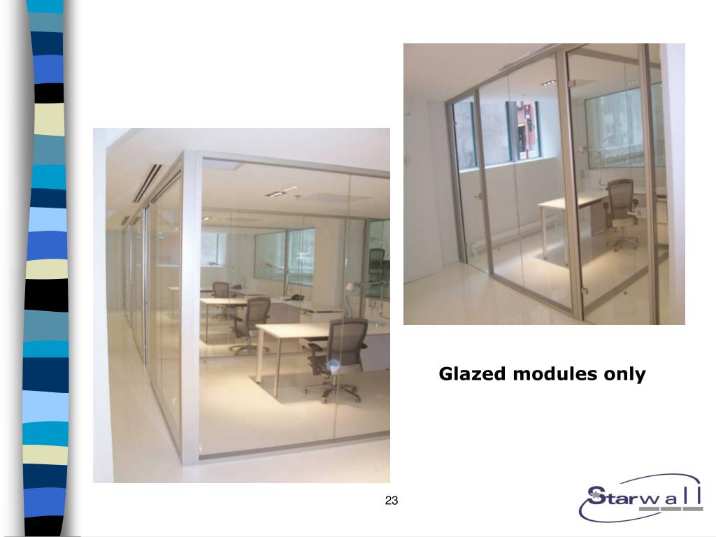 Glazed modules only