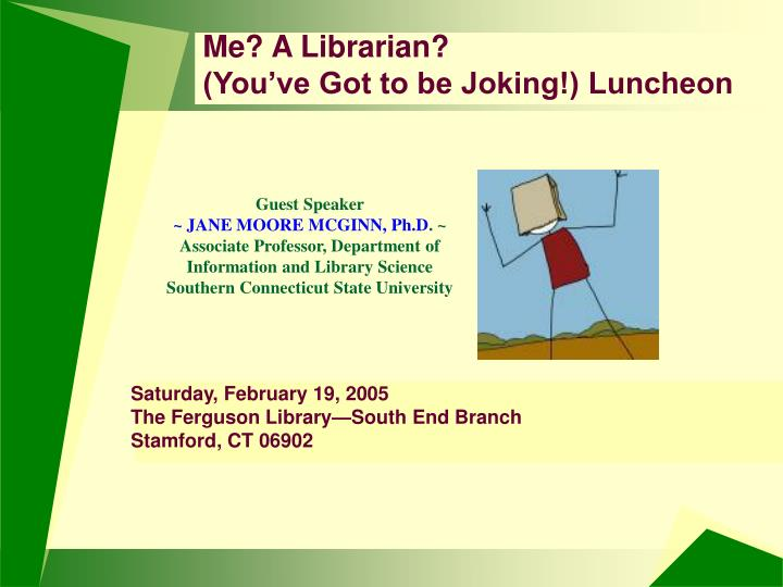 Saturday february 19 2005 the ferguson library south end branch stamford ct 06902