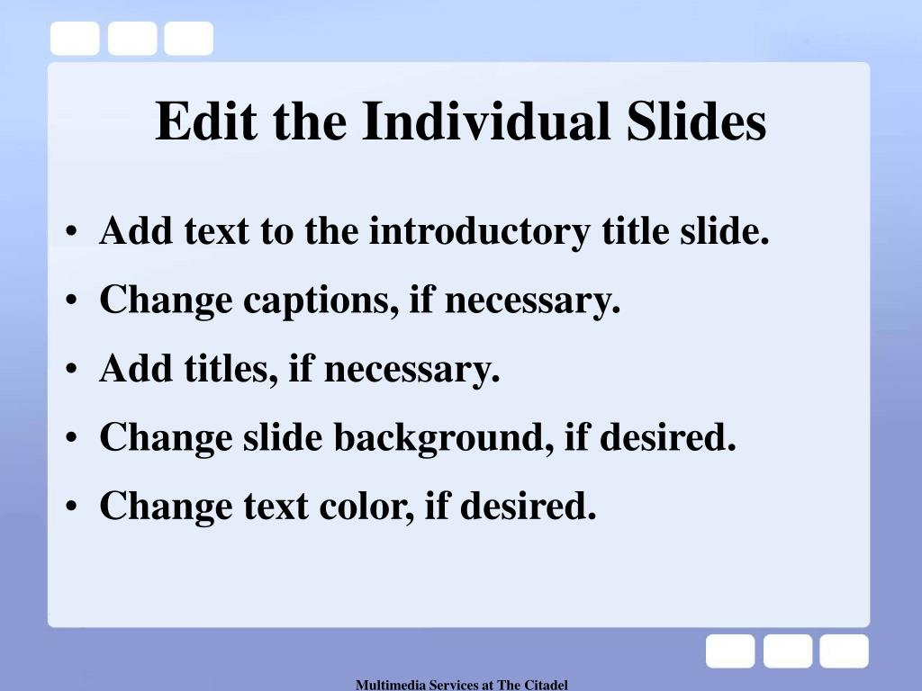 Edit the Individual Slides