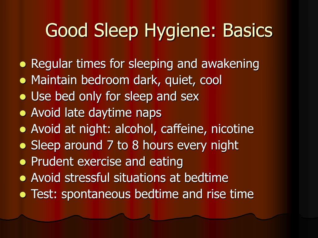 Good Sleep Hygiene: Basics