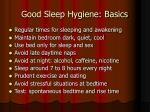 good sleep hygiene basics