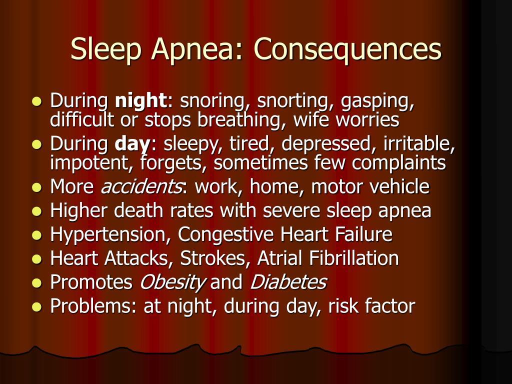 Sleep Apnea: Consequences