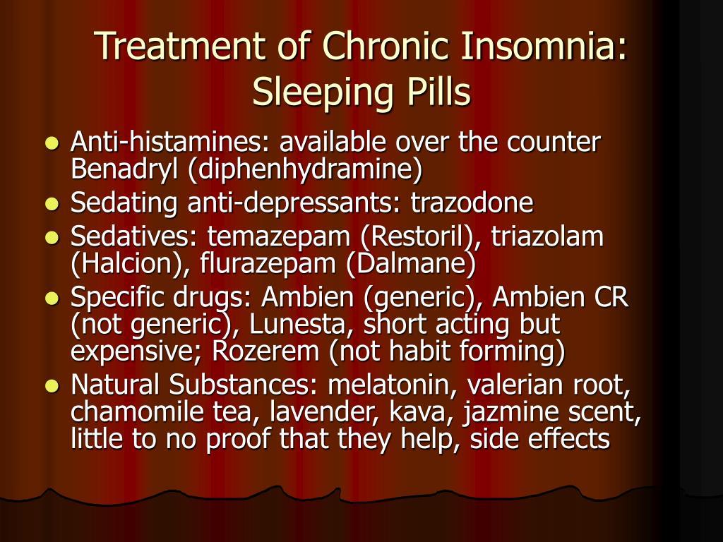 Treatment of Chronic Insomnia: Sleeping Pills