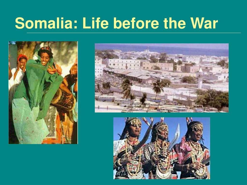 Somalia: Life before the War