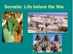 somalia life before the war