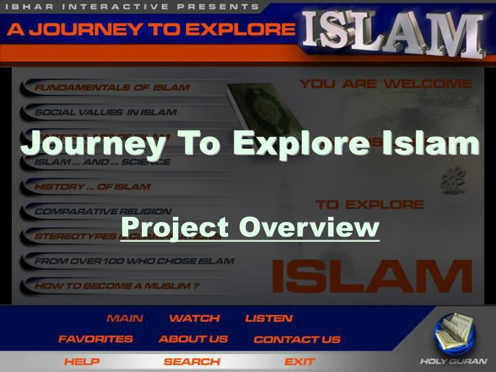 Journey To Explore Islam