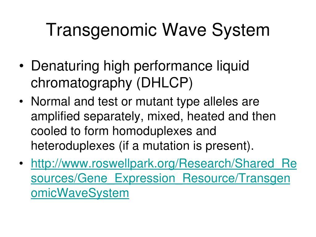 Transgenomic Wave System
