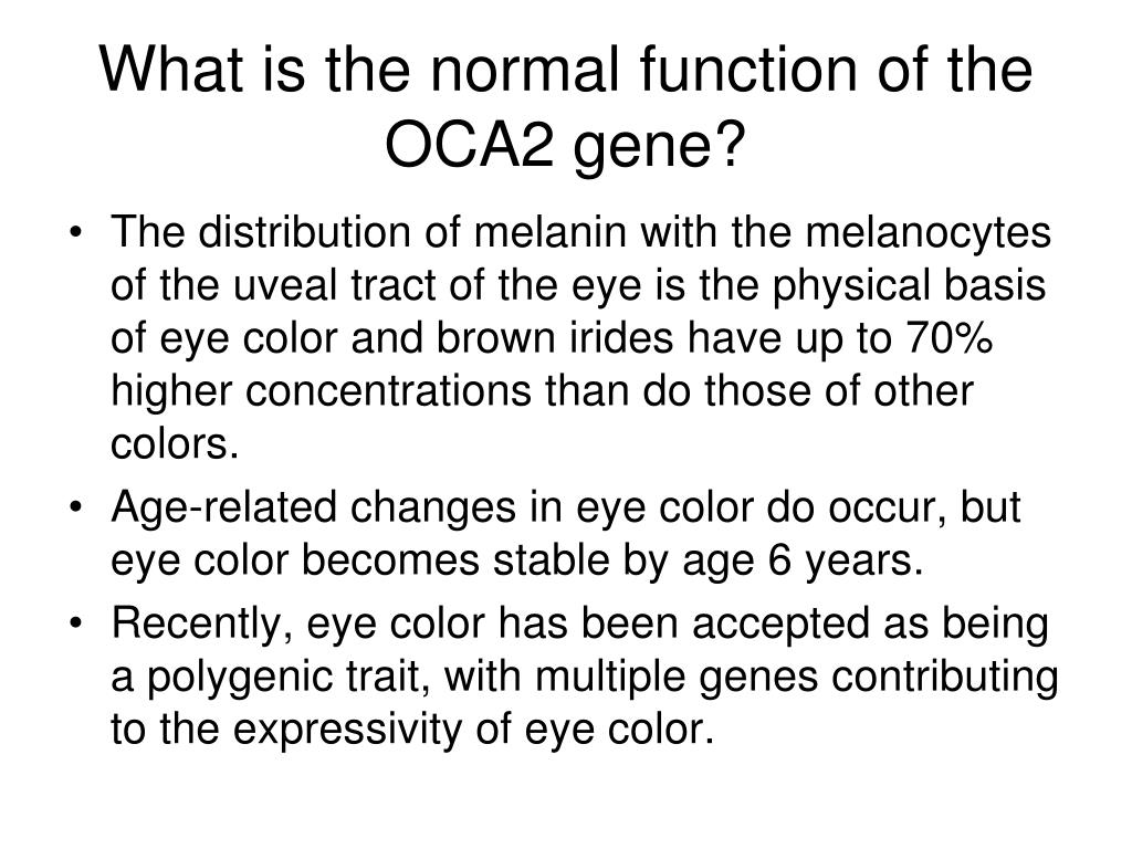 What is the normal function of the OCA2 gene?