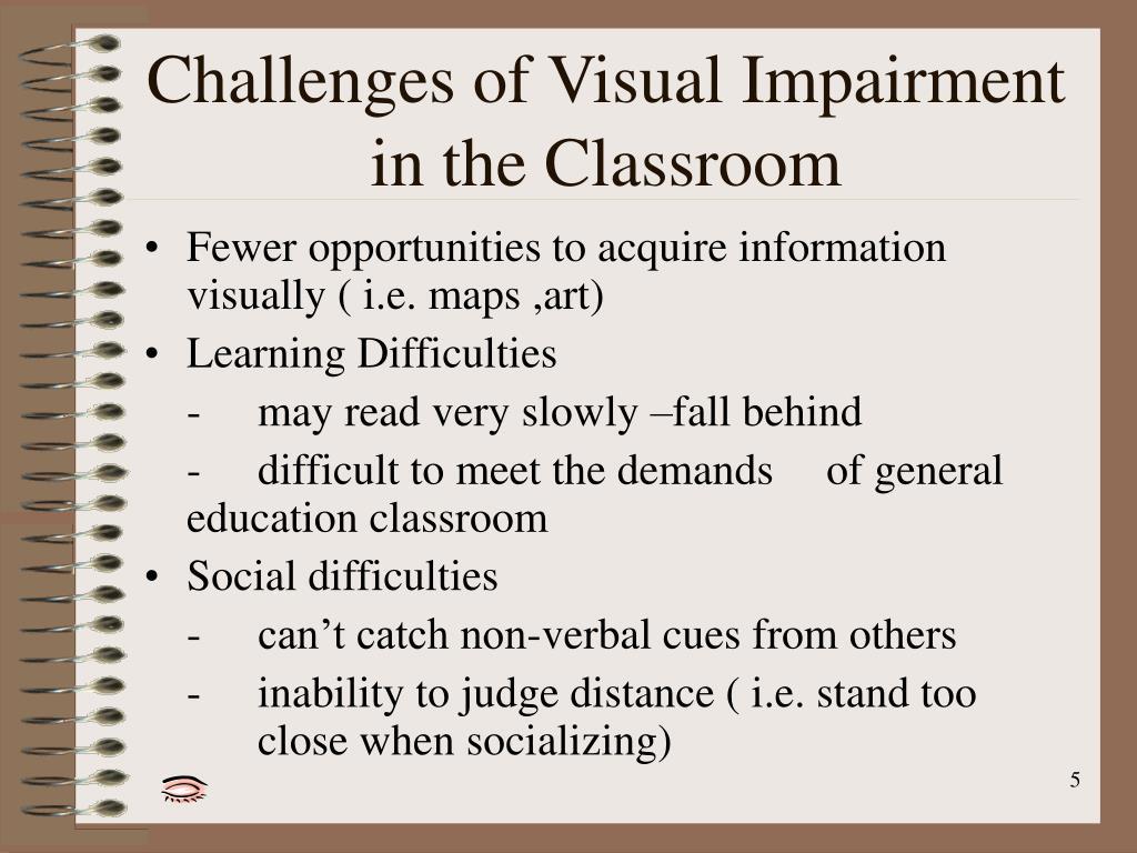 Visual Impairment in the Classroom