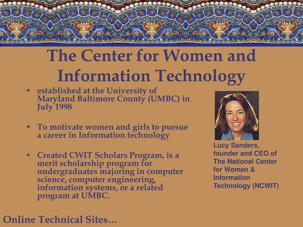 The Center for Women and Information Technology