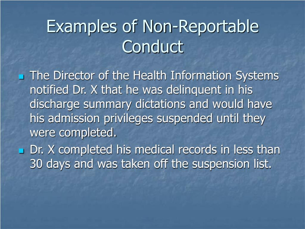 Examples of Non-Reportable Conduct