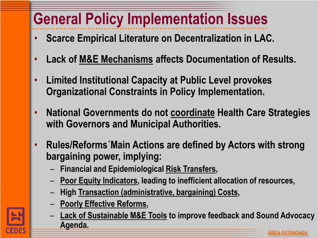 General Policy Implementation Issues