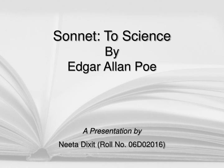 Sonnet to science by edgar allan poe