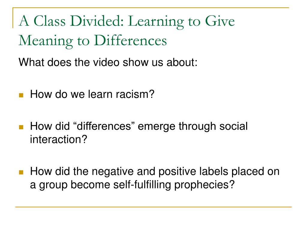 A Class Divided: Learning to Give Meaning to Differences
