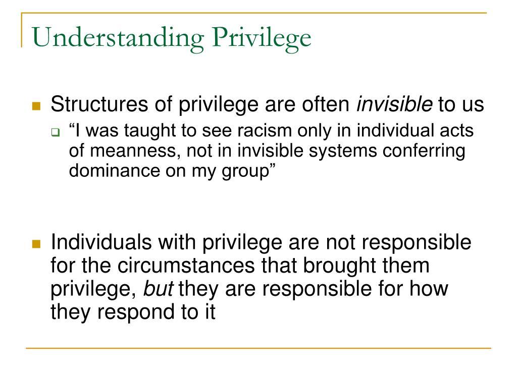 Understanding Privilege