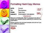 formatting hard copy memos