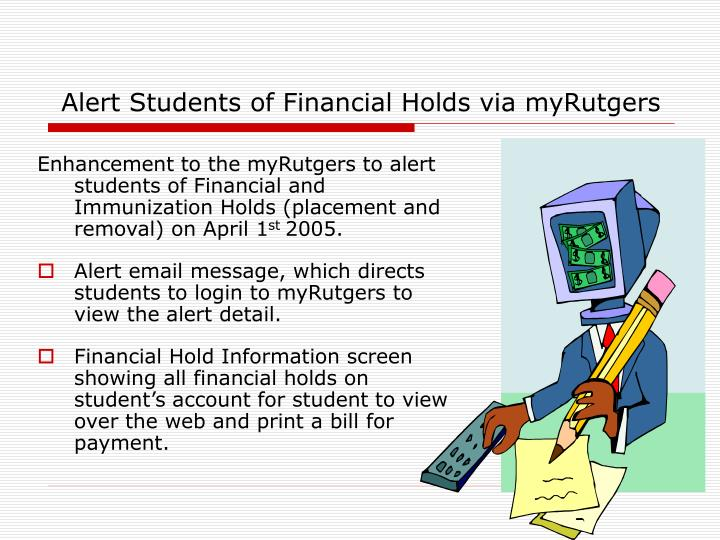 Alert students of financial holds via myrutgers
