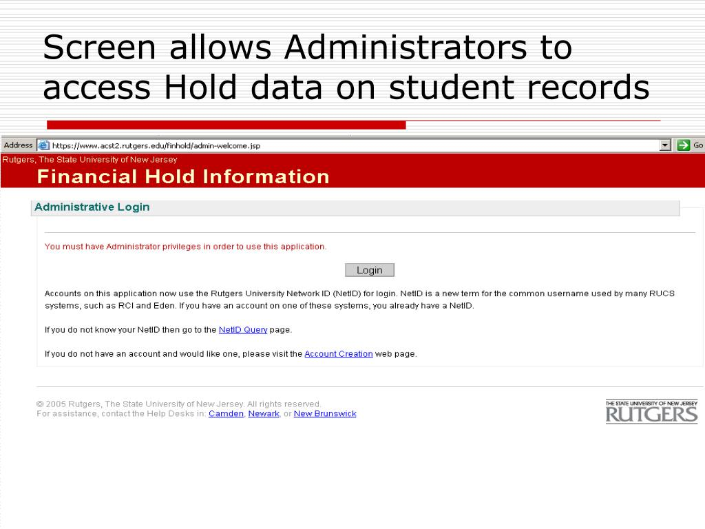 Screen allows Administrators to access Hold data on student records