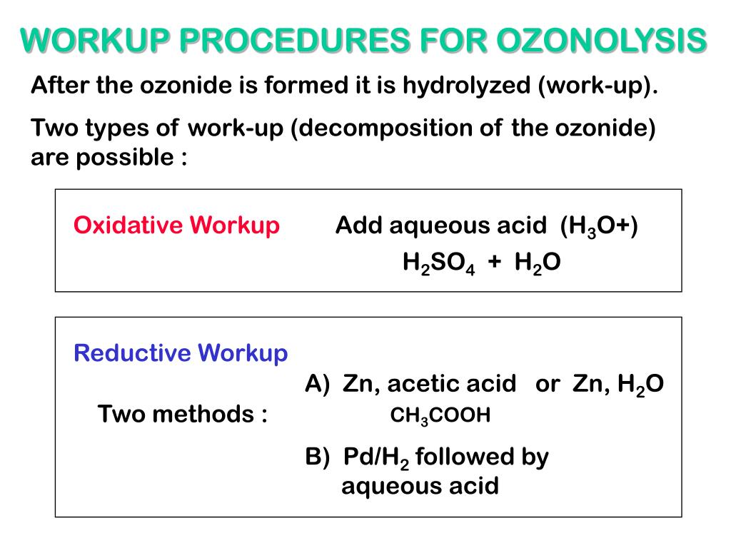 WORKUP PROCEDURES FOR OZONOLYSIS