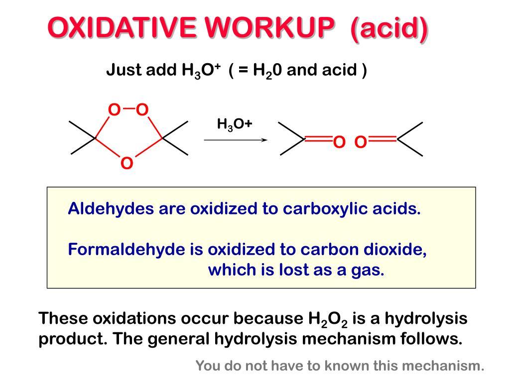 OXIDATIVE WORKUP  (acid)