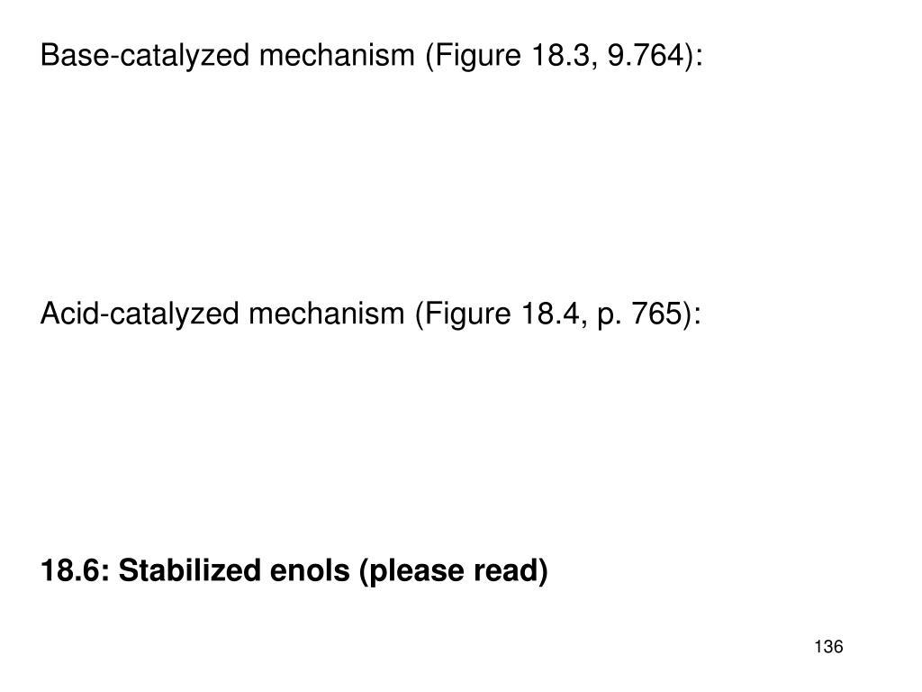 Base-catalyzed mechanism (Figure 18.3, 9.764):