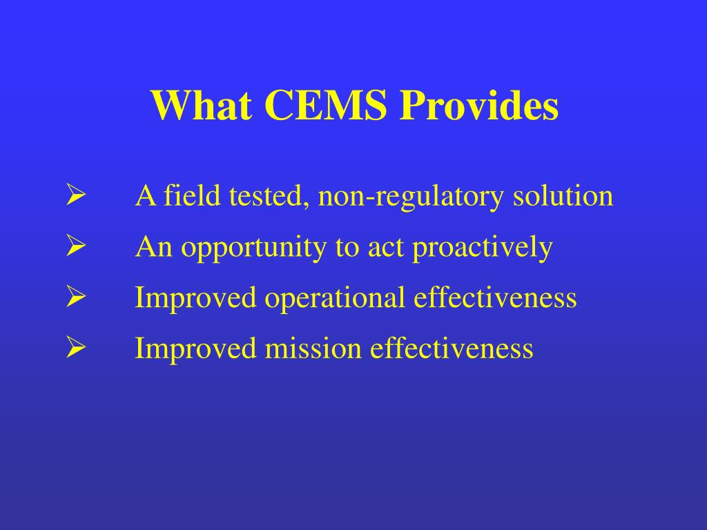 What CEMS Provides