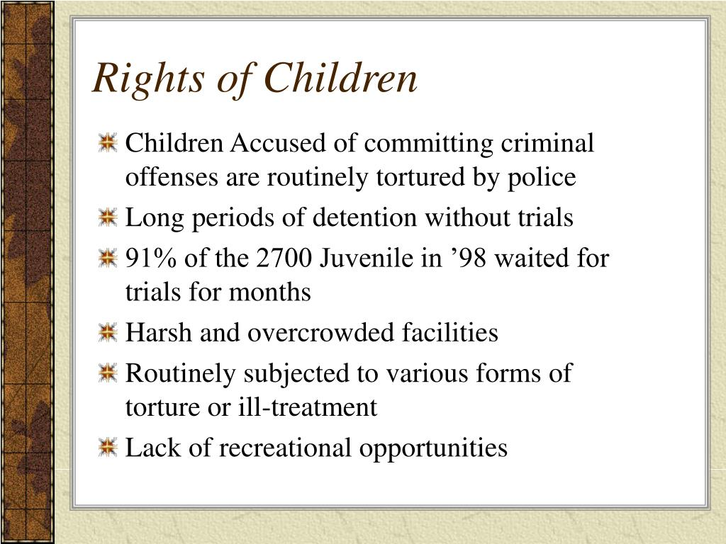 Children Accused of committing criminal offenses are routinely tortured by police
