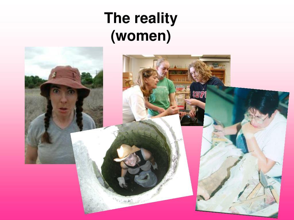 The reality (women)