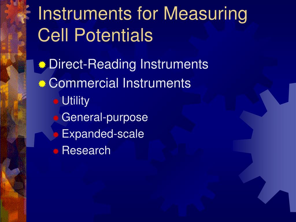 Instruments for Measuring Cell Potentials