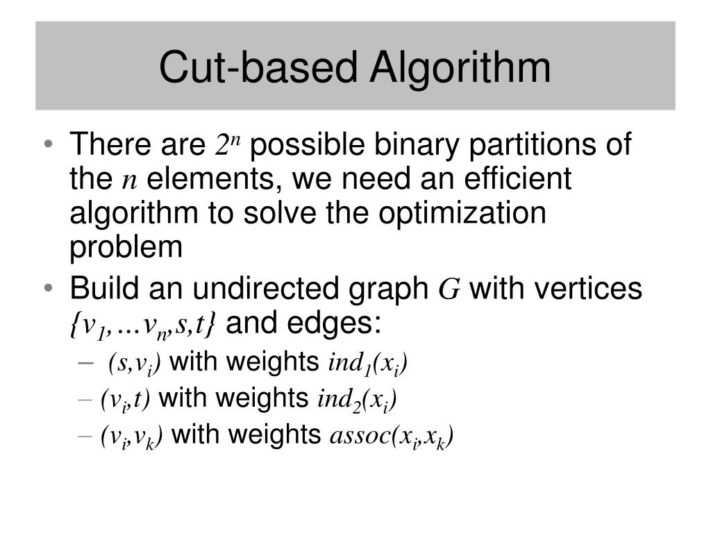 Cut-based Algorithm