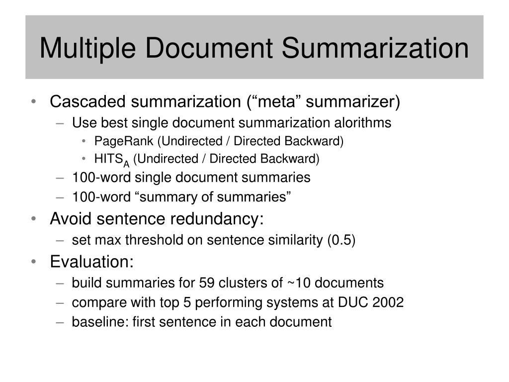 Multiple Document Summarization