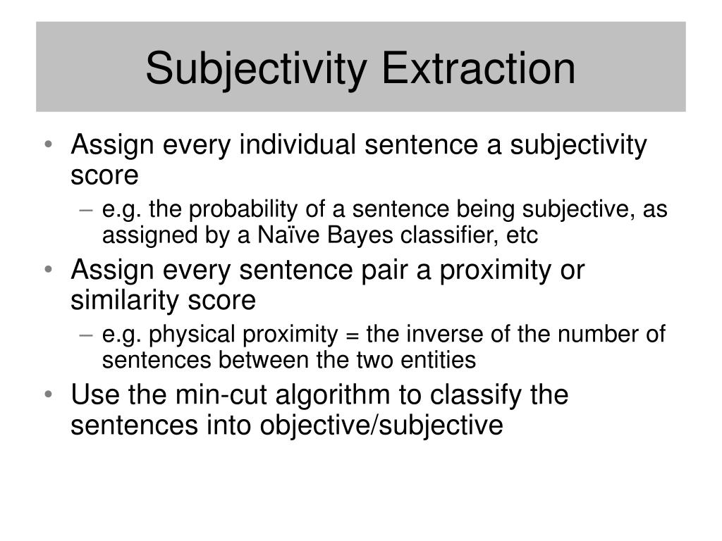 Subjectivity Extraction
