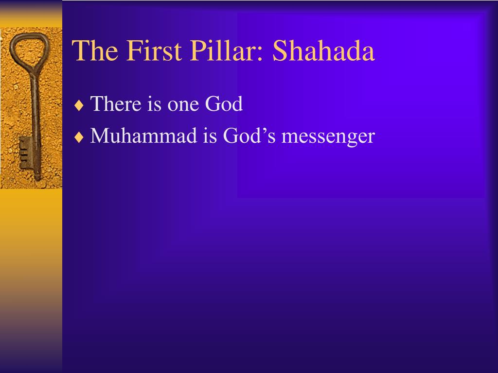 The First Pillar: Shahada