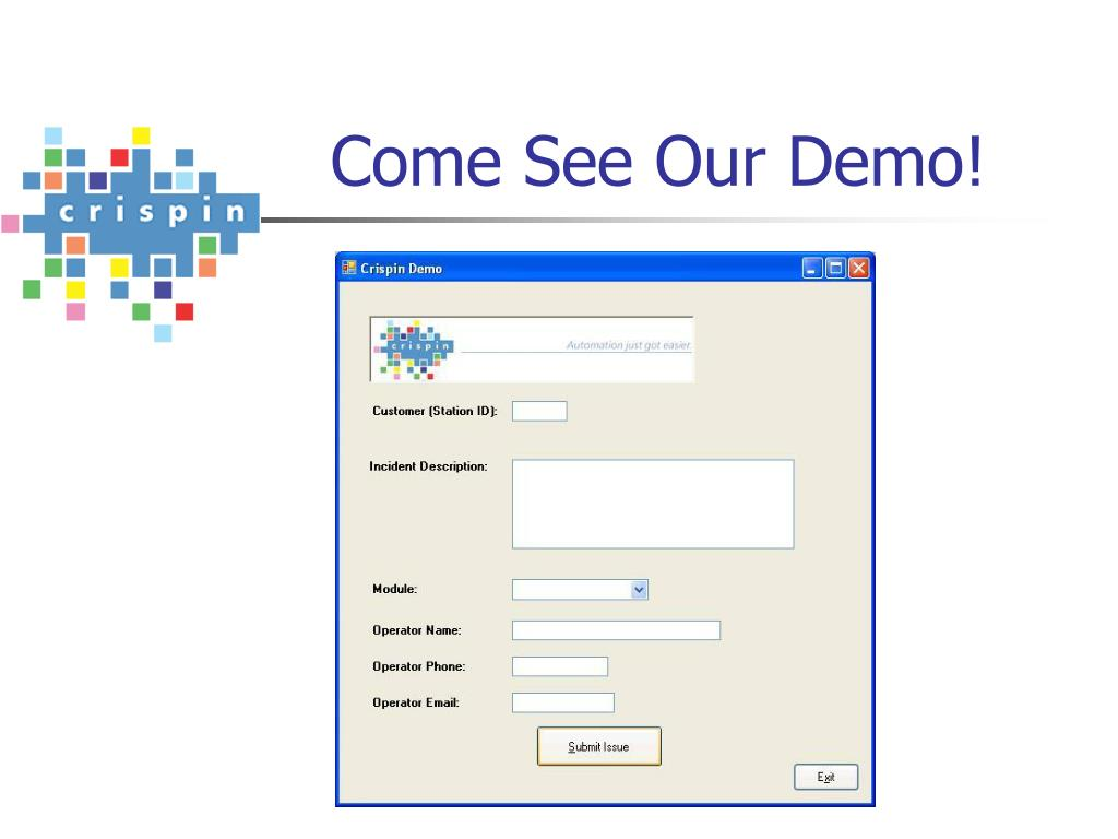 Come See Our Demo!