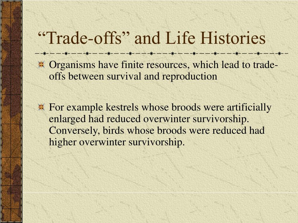 """Trade-offs"" and Life Histories"
