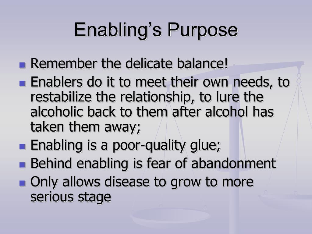 Enabling's Purpose