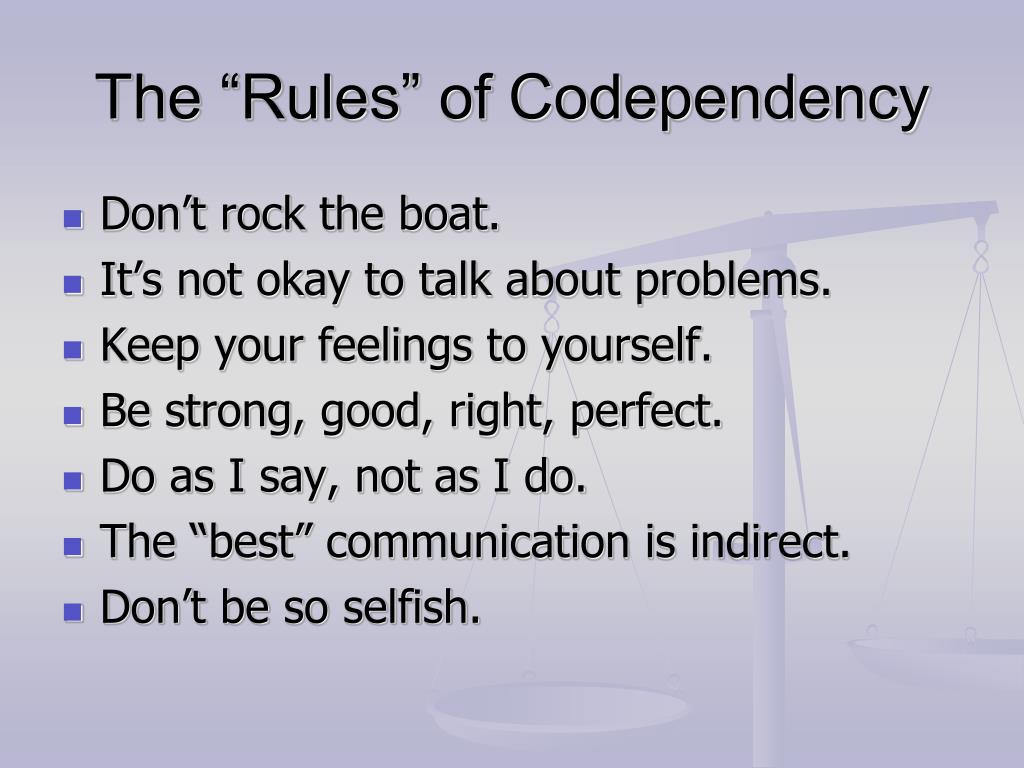 """The """"Rules"""" of Codependency"""