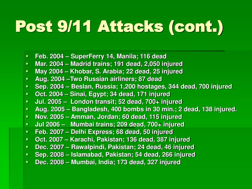 Post 9/11 Attacks (cont.)