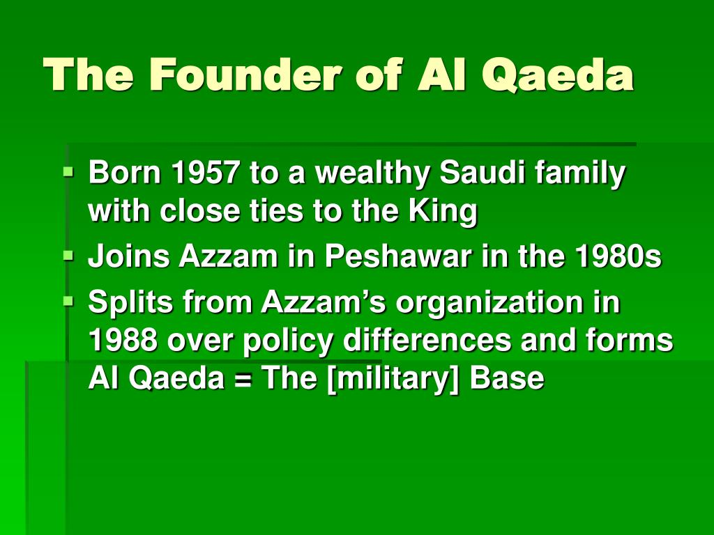 The Founder of Al Qaeda