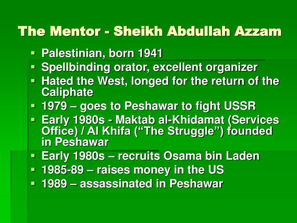 The Mentor - Sheikh Abdullah Azzam