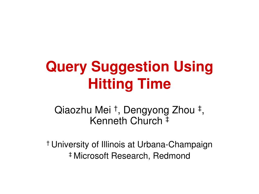 Query Suggestion Using Hitting Time
