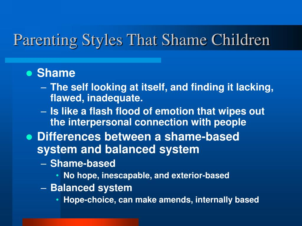 Parenting Styles That Shame Children