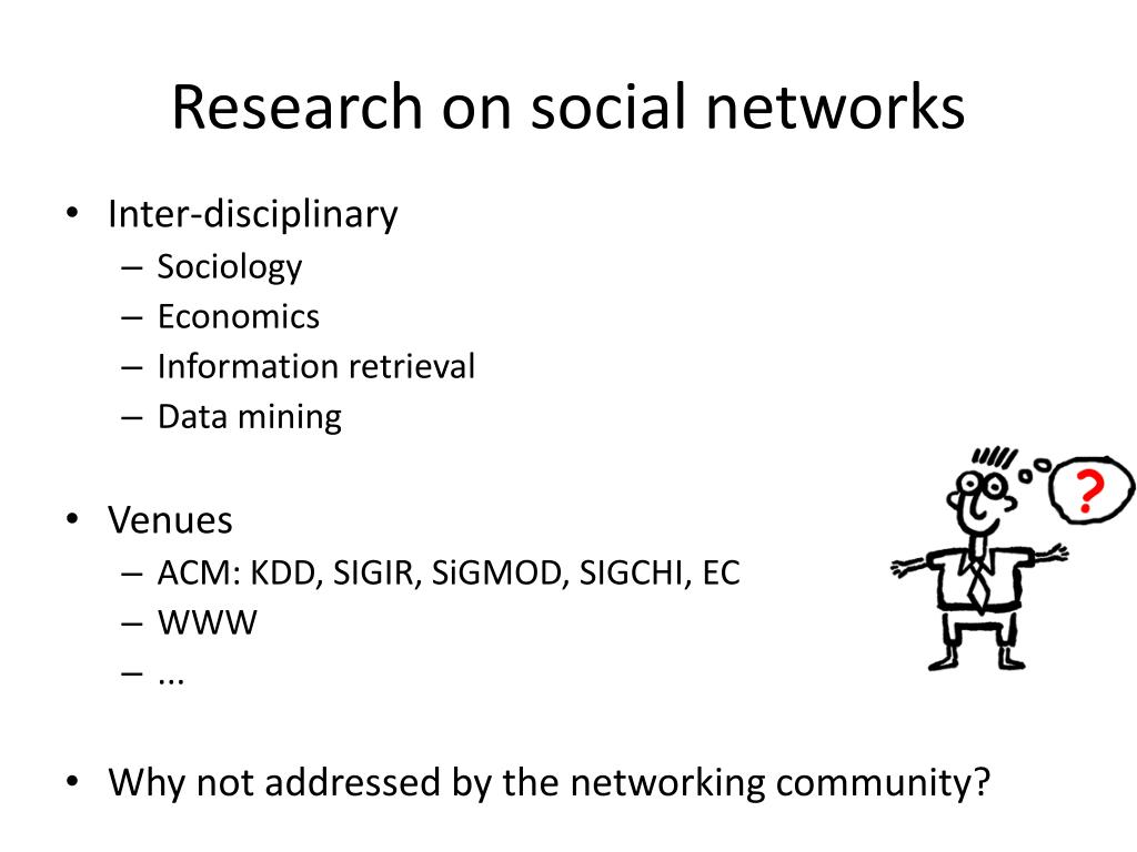 Research on social networks