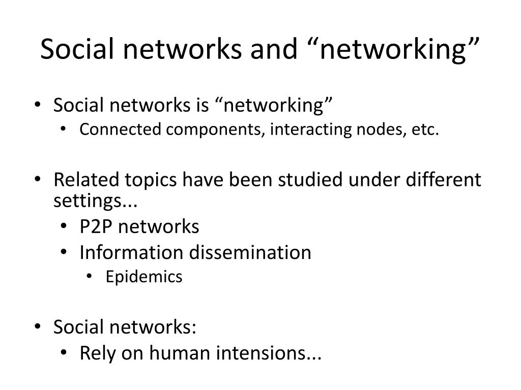 """Social networks and """"networking"""""""