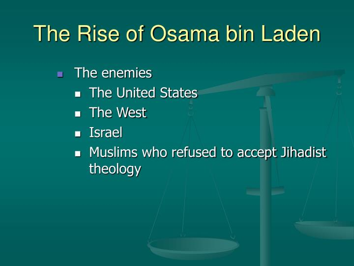 The Rise of Osama bin Laden