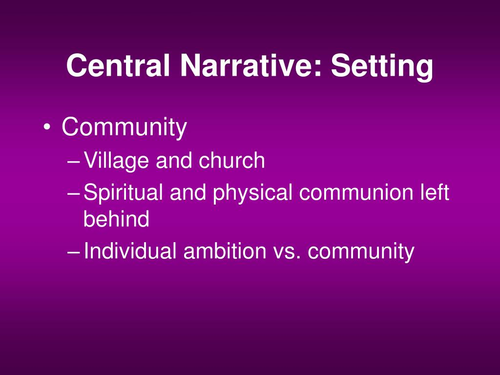 Central Narrative: Setting
