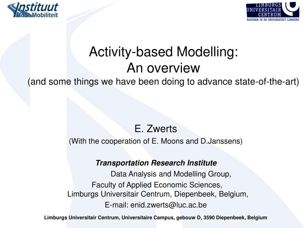 activity based modelling an overview and some things we have been doing to advance state of the art