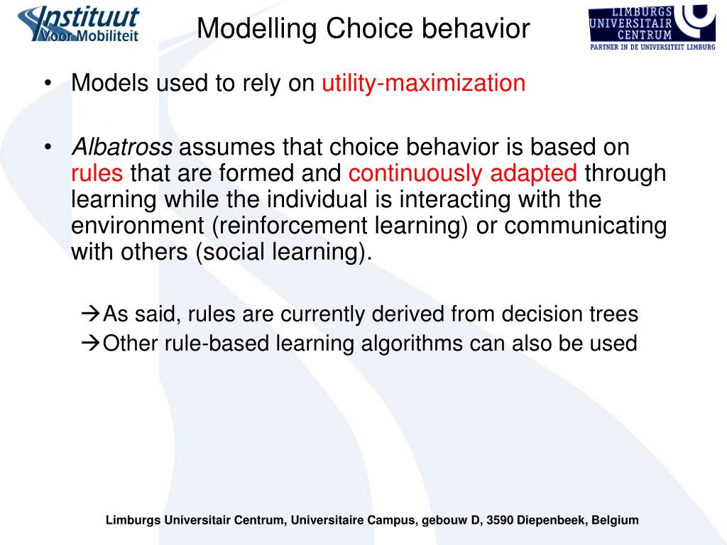 Modelling Choice behavior